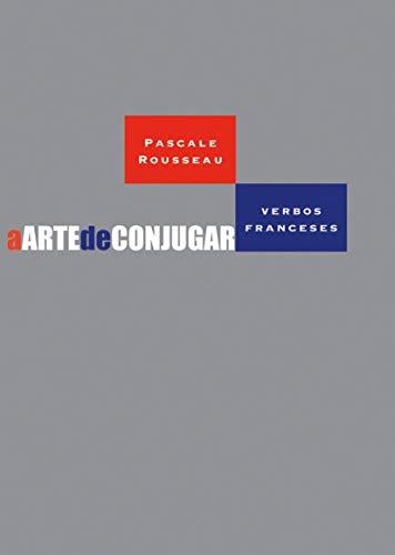 A arte de conjugar verbos franceses