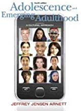 Adolescence and Emerging Adulthood 4TH EDITION