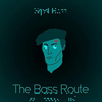 The Bass Route (bandithedoge remix)