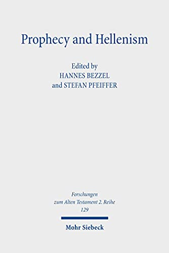 Prophecy and Hellenism (English Edition)
