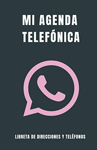 Libreta de Direcciones y Teléfonos - Mi Agenda Telefónica: Libreta para apuntar los contactos en Orden Alfabético - Tamaño A5+