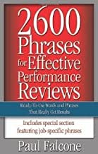 2600 Phrases for Effective Performance Reviews Publisher: AMACOM