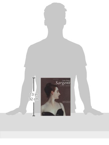 John Singer Sargent, Complete Paintings, Volume 1: The Early Portraits (Vol 1)