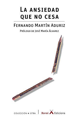 La ansiedad que no cesa (Spanish Edition)