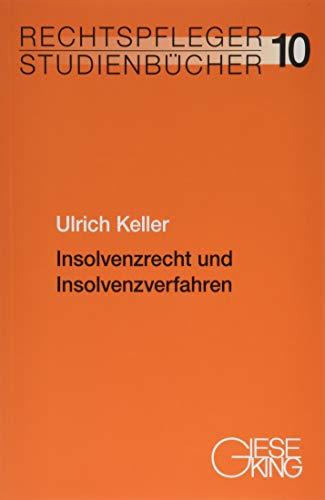 Insolvenzrecht und Insolvenzverfahren (Rechtspfleger-Studienbücher)