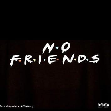 No Friends (feat. 803keey)