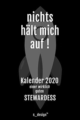 Kalender 2020 für Stewards / Stewardessen / Stewardess / Flugbegleiter / Flugbegleiterin: Wochenplaner / Tagebuch / Journal für das ganze Jahr: Platz ... Planungen / Planer, Erinnerungen und Sprüche