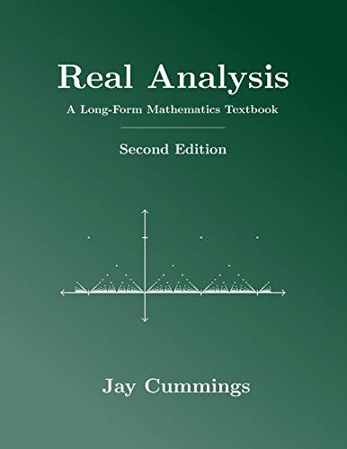 Real analysis: a long-form mathematics textbook (the long-form math textbook series)