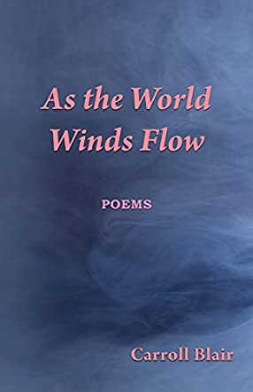 As the World Winds Flow