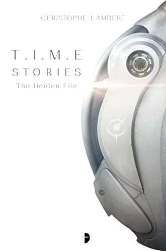 T.I.M.E Stories: The Heiden File