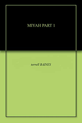 MIYAH PART 1 (English Edition)