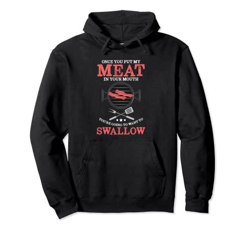 Barbacoa a la parrilla Una vez que pones mi carne en la boca Sudadera con Capucha