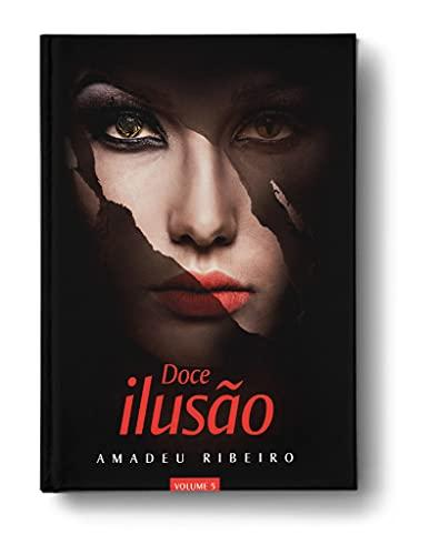 Doce Ilusão Vol. 5