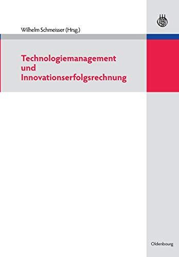 Technologiemanagement und Innovationserfolgsrechnung