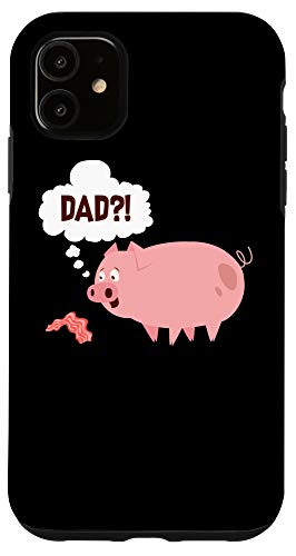 iPhone 11 Dad?!   Cool Love Pig & Bacon From Hogs Gift Case