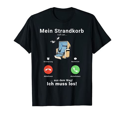 Strandkorb Anruf Telefon Strand Ostsee Nordsee T-Shirt