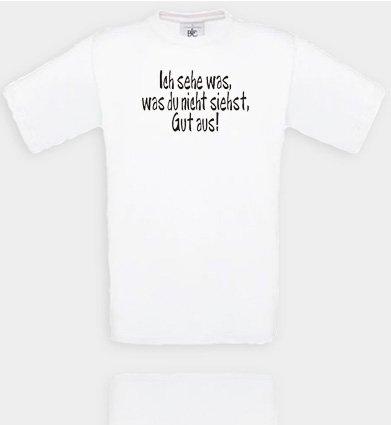 Comedy Shirts diverses Couleurs – Je Vois ce Qui, ce Que Vous voyez Pas, Bien en. T-Shirt Unisexe XL Blanc - Blanc/Noir