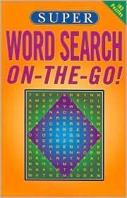 Super Word Search ON-THE-GO! 1402744129 Book Cover