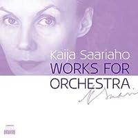 Kaija Saariaho (née en 1952) Œuvres pour orchestre