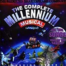 The Complete Millenium Musical by Reduced Shakespeare Company