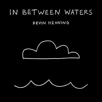 In Between Waters