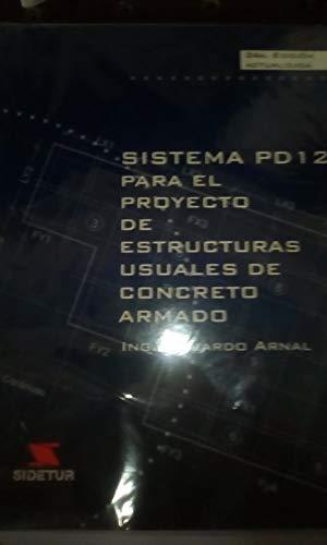 Sistema PD 1Z Para El Proyecto De Estructuras Usuales De Concreto Armado