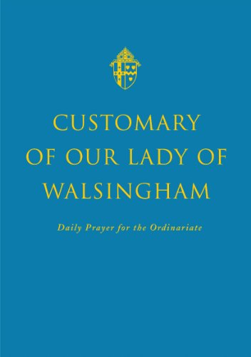 Compare Textbook Prices for Customary of Our Lady of Walsingham 1st edition Edition ISBN 9781848251229 by Andrew Burnham