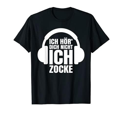 Gamer Geschenk Ich Hör' Dich Nicht Ich Zocke T-Shirt