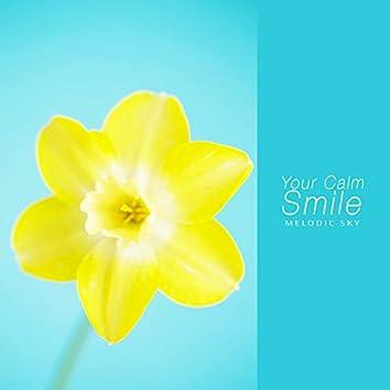 Your Calm Smile