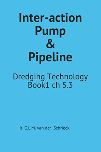 Chapter 5.3 Interaction Pump and Pipeline: Dredging Technology Book1