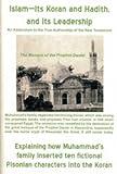 Islam--Its Koran and Hadith and its Leadership