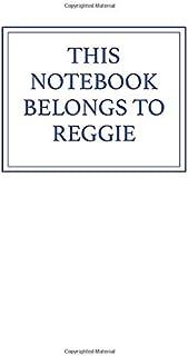 This Notebook Belongs to Reggie