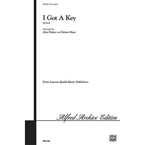 I Got a Key - SATB - PART