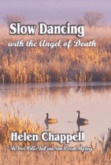 Slow Dancing with the Angel of Death-Book 1 of the Hollis Ball and Sam Wescott Series (English Edition)