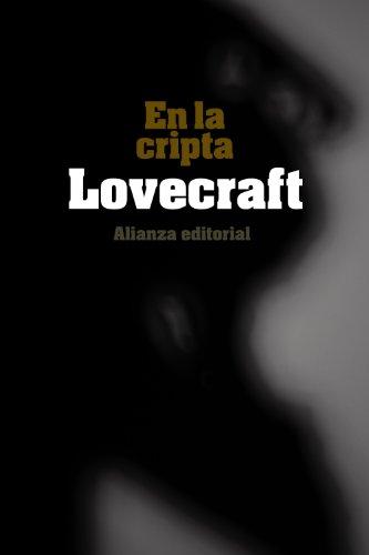 En la cripta (El libro de bolsillo - Bibliotecas de autor - Biblioteca Lovecraft)