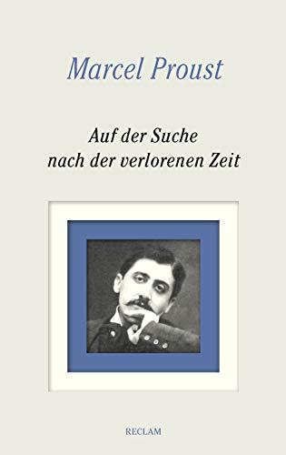 Auf der Suche nach der verlorenen Zeit. Gesamtausgabe: Bände 1–8: Vollständige Textausgabe mit Kommentarband