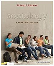 Sociology: A Brief Introduction by Richard T. Schaefer (2008-01-01)