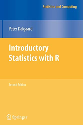 Introductory Statistics with R (Statistics and Computing)