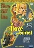 La Llave De Cristal (Film Noir) [DVD]