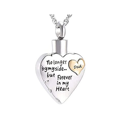 Epinki Collar de Cremación, Acero Inoxidable Collar No Longer by My Side, But Forever In My Heart Plata Dad