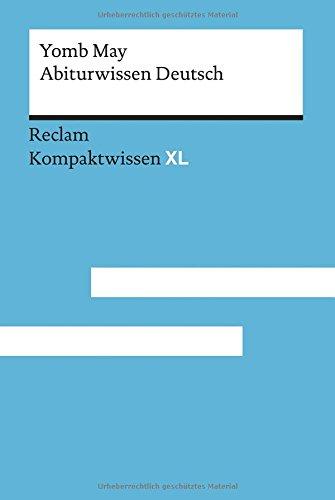 Abiturwissen Deutsch: Kompaktwissen XL