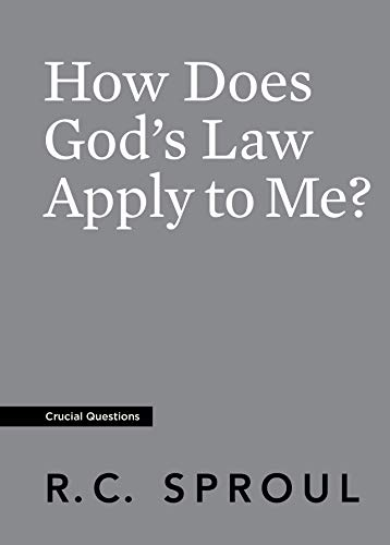How Does God's Law Apply to Me? (Crucial Questions)