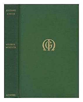 Hardcover Beauchamps Career, by George Meredith Book