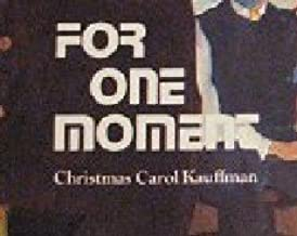 For One Moment: A biographical story