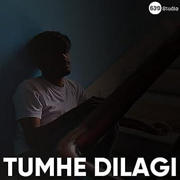 Tumhe Dillagi