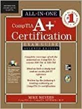 CompTIA A+ Certification All-in-One Exam Guide (With CD), 7th Edition (Exams 220-701 & 220-702)[CDRom Edition]