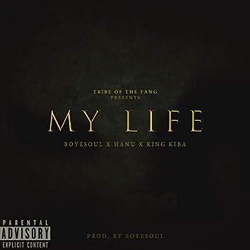 MY LIFE.  (feat. King Kiba & Hanu)