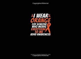 I Wear Orange For Someone Who Means Everything To Me Adhd Awareness: Vehicle Maintenance Log