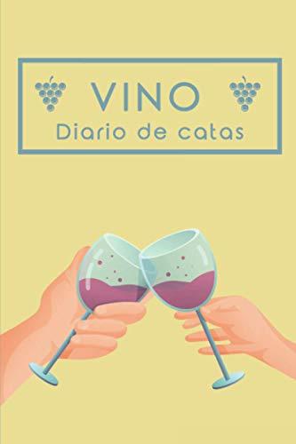 Vino, diario de catas: Cuaderno para registrar notas de cata de vino. Ideal para amantes y profesionales del vino. 100 paginas en papel crema.
