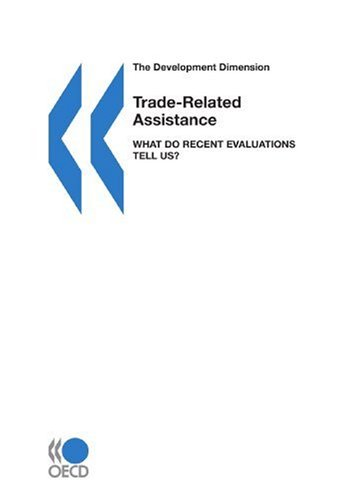 The Development Dimension Trade-Related Assistance: What Do Recent Evaluations Tell Us? PDF Books